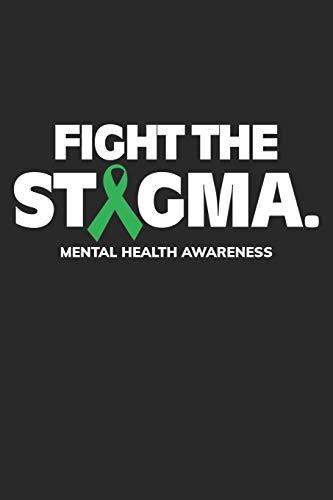Fight The: Stigmatisierung Grünes Band Psychisches Gesundheitsbewusstsein Notizbuch liniert DIN A5 - 120 Seiten für Notizen, Zeichnungen, Formeln   Organizer Schreibheft Planer Tagebuch