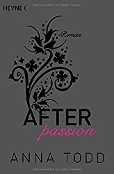 Anna Todd - After passion Meistverkaufte Bücher 2019 Bestseller BELLETRISTIK