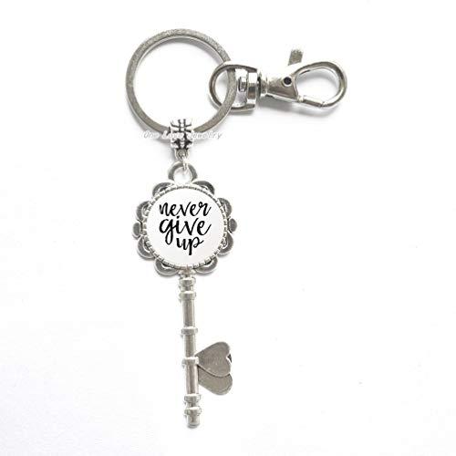 TAP018 Schlüsselanhänger, inspirierendes Geschenk, ermutigendes Geschenk, um nie aufzugeben