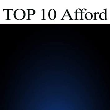 TOP 10 Afford