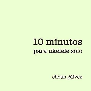10 Minutos Para Ukelele Solo