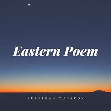 Eastern Poem