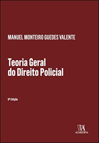 Teoria Geral do Direito Policial