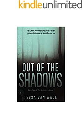 Out of the Shadows: Book One of the Velieri Uprising