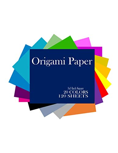 20 Color Origami: 120 Sheets Double Sided (Dual Colored), 3x3 inch Square Paper 'To Cut Out & Fold' for Kids Arts and Crafts