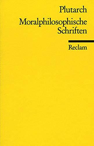 Moralphilosophische Schriften (Reclams Universal-Bibliothek)