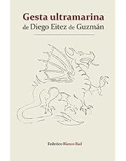 Gesta Ultramarina de Diego Eitez de Guzman