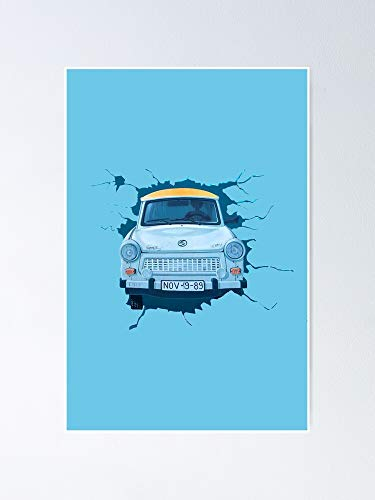 Berlin Wall - Trabant Poster for Quote Print, Affordable Art Printable, Gallery Wall, Family, Friends, Brother, Sister, Kids.