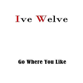 Go Where You Like