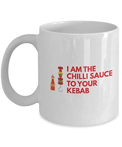 Queen54ferna Regali per salsa di peperoncino Fanats: I Am The Chilli Sauce To Your Kebab Chili Sauce, Salsa piccante, Peperoncino, Tazza da caffè Novità, Tazza da tè in ceramica bianca, 311,8 g