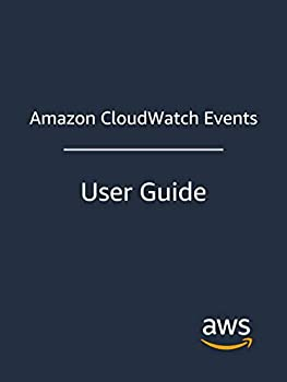Amazon CloudWatch Events  User Guide