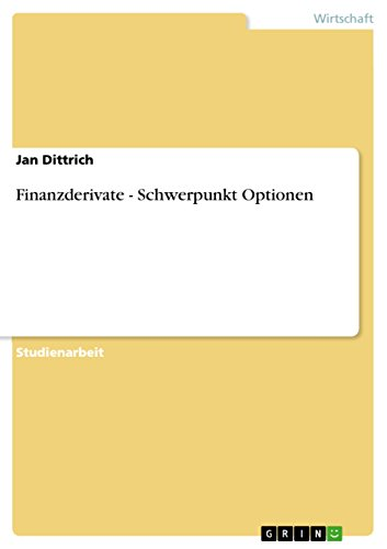 Finanzderivate - Schwerpunkt Optionen