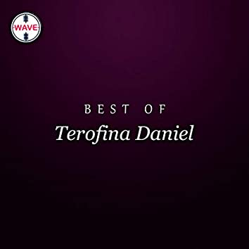 Best Of Terofina Daniel