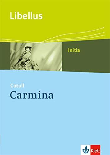Carmina: Textausgabe Klassen 9-13 (Libellus - Initia)
