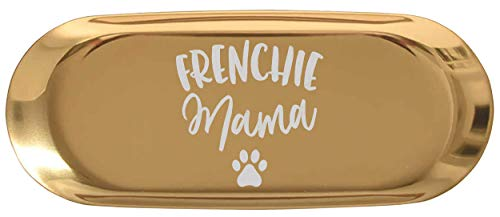 Mother Ring Holder Mom Jewelry Tray - Frenchie Mama French Bulldog Lover Owner Dog Mom Mother 9 Inch Ring Dishes Kitchen Decor Decorative Dish