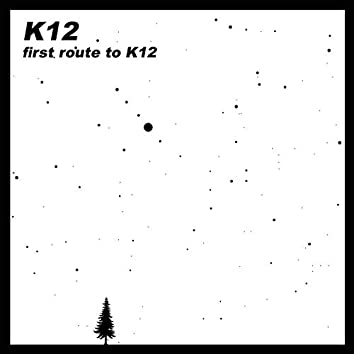 First Route to K12