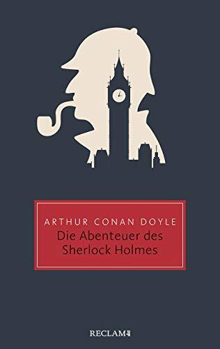 Die Abenteuer des Sherlock Holmes (Reclam Taschenbuch)