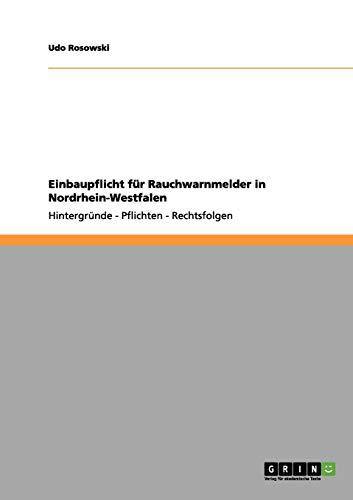 Einbaupflicht für Rauchwarnmelder in Nordrhein-Westfalen: Hintergründe - Pflichten - Rechtsfolgen