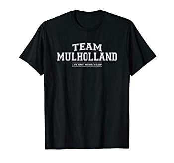 Team Mulholland   Proud Family Surname Last Name Gift T-Shirt