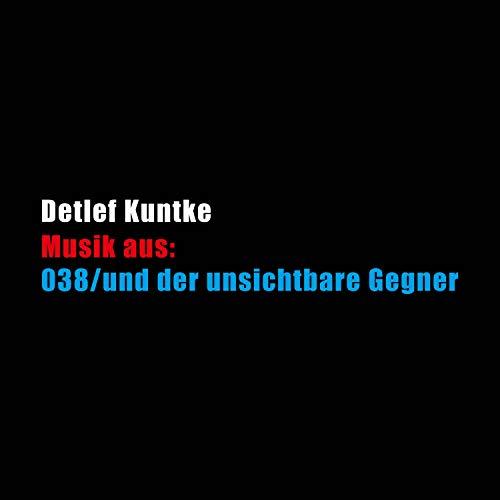 038/und der unsichtbare Gegner: Soundtrack