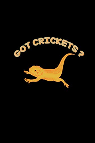Got Crickets: Bearded Dragon Bait Lined Notebook Journal Diary 6x9