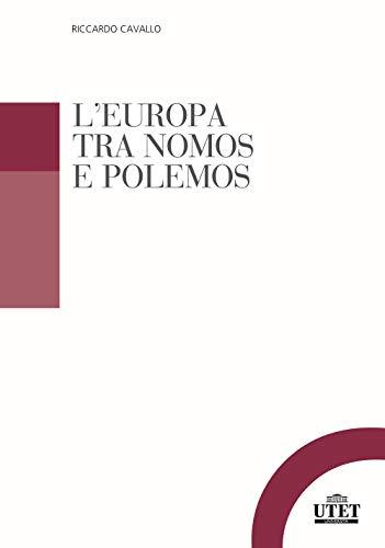 L'Europa tra nomos e polemos
