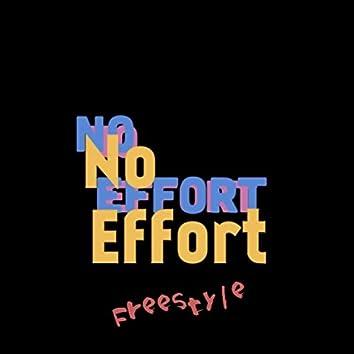No Effort (Freestyle)