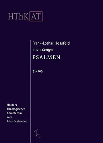 Herders theologischer Kommentar zum Alten Testament: Psalmen 51-100