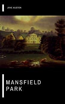 Mansfield Park by [Jane  Austen]