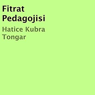 Fitrat Pedagojisi                   By:                                                                                                                                 Hatice Kubra Tongar                               Narrated by:                                                                                                                                 Asli Aktas                      Length: 5 hrs     2 ratings     Overall 5.0