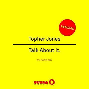 Talk About It (Remixes)