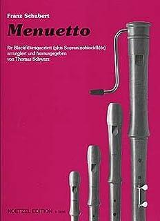 MENUETTO – Arreglos para cuarteto de flauta dulce [notas/partituras] Compositor: Schubert Franz