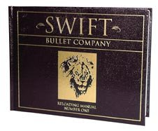 Swift Bullet Company - Reloading Manual Number One