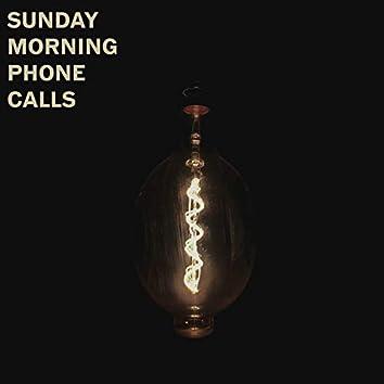 sunday morning phone calls