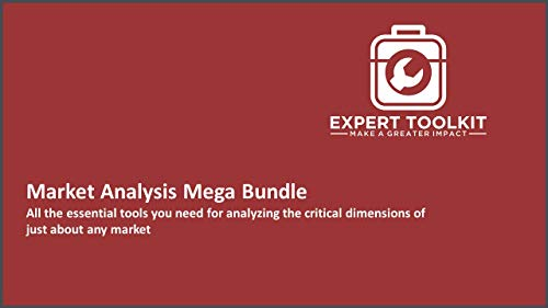 Market Analysis Mega Bundle: All the essential tools you need for analyzing the critical dimensions of just about any market (English Edition)
