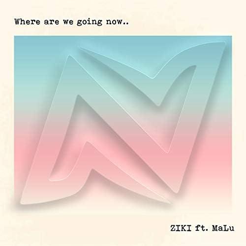 Ziki feat. Malu