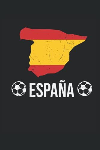 España: España Tarjeta de fútbol Nacional Equipo Fan regalos portátil alineado (formato A5, 15. 24 x 22. 86 cm, 120 páginas)