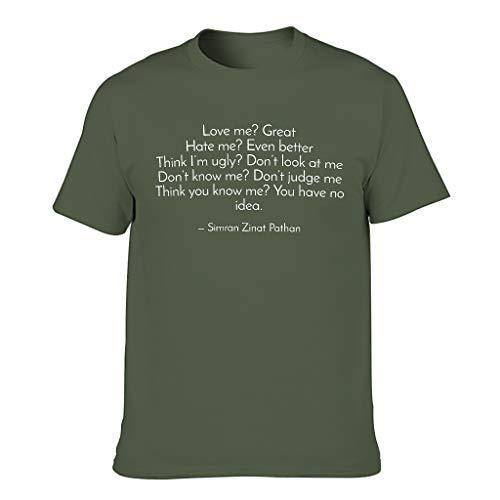 Camiseta de cuello redondo para hombre con texto en inglés 'Love Me Great Hate Me Even Better Funny', divertida camiseta activa verde militar XXXXXL