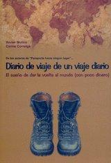 Diario de un viaje diario. el sueño de dar la vuelta al mundo (con poc