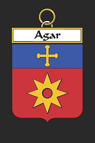 Agar: Agar Coat of Arms and Family Crest Notebook Journal (6 x 9 - 100 pages)