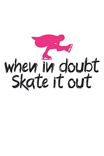 when in doubt skate it out sketchbook   notebook with 120 pages squared: Graph Paper Composition Notebook: Grid Paper, Quad Ruled, 120 pages Softcover (6x9 inch)