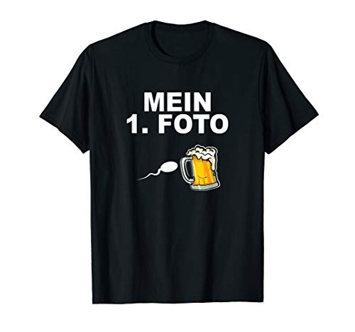 Mein 1. Foto - Sperma Bierkrug Bierglas Biergarten Bierfass T-Shirt