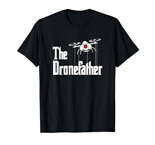 Mens The Dronefather - Drone Pilot & RC Drone T-Shirt