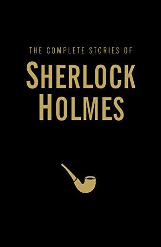 Complete Stories of Sherlock Holmes