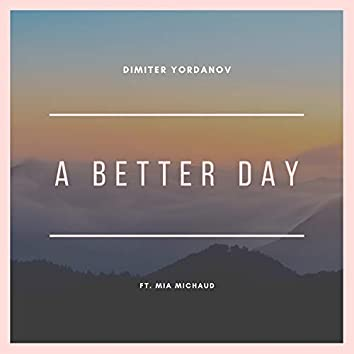 A Better Day