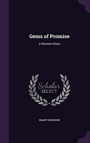 Gems of Promise: A Western Story