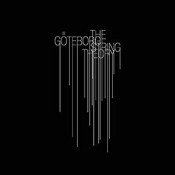 The Göteborg String Theory