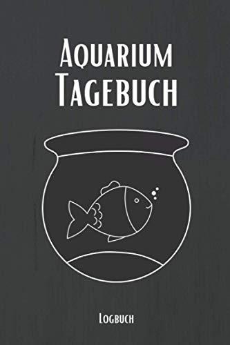 Aquarium Tagebuch: Aquarium Tagebuch A5 – Aquarianer Logbuch zum Ausfüllen und Gestalten I Wasserwechsel dokumentieren I Aquaristik Fischarten Futterplan Fische Zierfische I Geschenk für Aquaristen