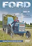 Ford Tractors 1965-95: Three Decades of Achievement
