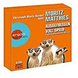 Die Moritz Matthies Box - Zwei Erdmännchen-Krimis - Ausgefressen + Voll Speed = 8 CDs